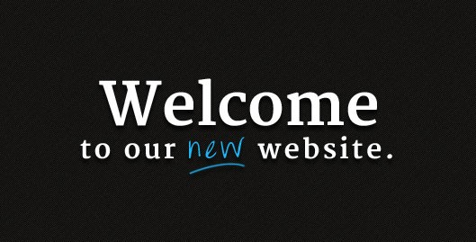 Welcome to our New Web Site!
